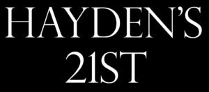 haydens-21st